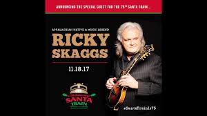 Ricky Skaggs 2017 Santa Train